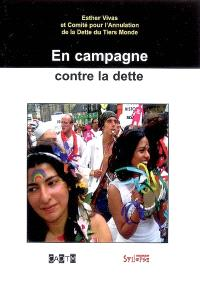 En campagne contre la dette : trajectoire, impacts et perspectives d'avenir