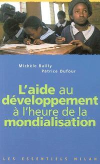 L'aide au développement à l'heure de la mondialisation