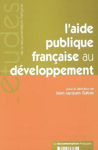 L'aide publique française au développement