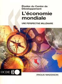 L'économie mondiale : une perspective millénaire