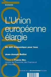 L'Union européenne élargie : un défi économique pour tous