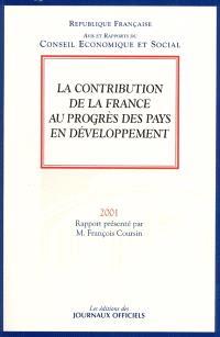 La contribution de la France au progrès des pays en développement : avis du Conseil économique et social sur le rapport présenté par François Coursin au nom de la section des relations extérieures