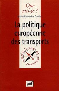 La politique européenne des transports