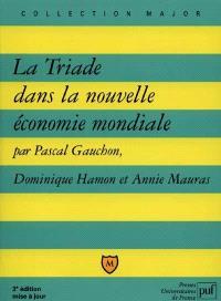 La triade dans la nouvelle économie mondiale