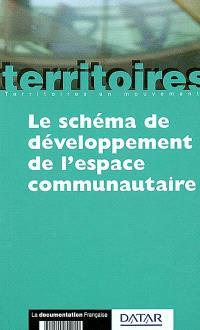 Le Schéma de développement de l'espace communautaire