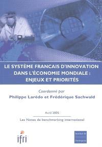 Le système français d'innovation dans l'économie mondiale : enjeux et priorités