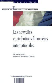 Les nouvelles contributions financières internationales : rapport au président de la République