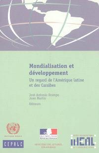 Mondialisation et développement : un regard de l'Amérique latine et des Caraïbes