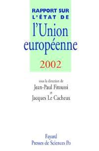 Rapport sur l'état de l'Union européenne : 2002