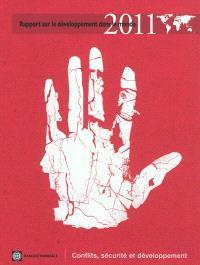 Rapport sur le développement dans le monde 2011 : conflits, sécurité et développement