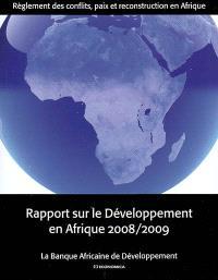 Rapport sur le développement en Afrique 2008-2009 : règlements des conflits, paix et reconstruction en Afrique