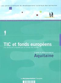 TIC et fonds européens : le guide du porteur de projet en Aquitaine