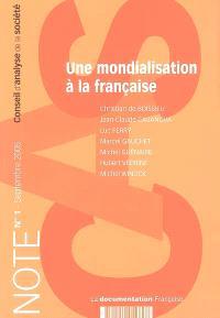 Une mondialisation à la française