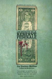 Les secrets de la Réserve fédérale : la London connection