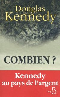 Combien ? : Kennedy au pays de l'argent