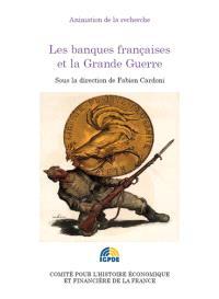 Les banques françaises et la Grande Guerre : journée d'études du 20 janvier 2015