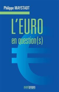 L'euro en question(s)