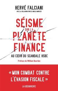 Séisme sur la planète finance : au coeur du scandale HSBC