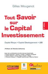 Tout savoir sur le capital investissement : capital risque, capital développement, LBO