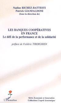 Les banques coopératives en France : le défi de la performance et de la solidarité