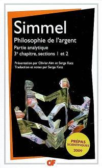 Philosophie de l'argent : partie analytique, 3e chapitre, sections 1 et 2