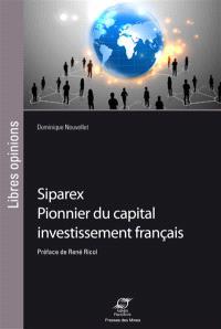 Siparex : pionnier du capital investissement français