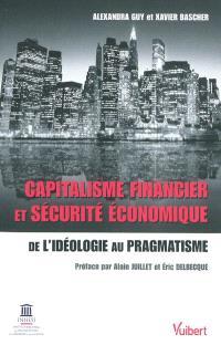 Capitalisme financier et sécurité économique : de l'idéologie au pragmatisme