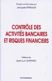 Contrôle des activités bancaires et risques financiers
