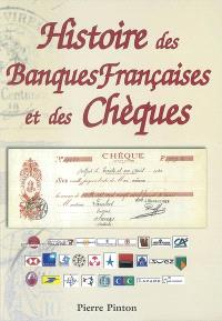 Histoire des banques françaises et des chèques : 1865-2001