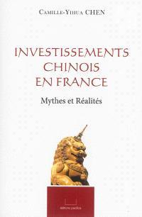 Investissements chinois en France : mythes et réalités