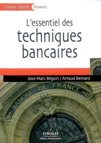 L'essentiel des techniques bancaires