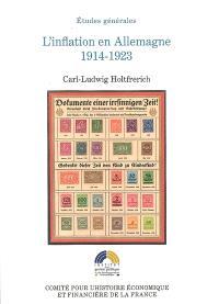 L'inflation en Allemagne 1914-1923 : causes et conséquences au regard du contexte international