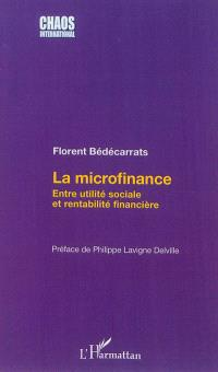 La microfinance : entre utilité sociale et rentabilité financière