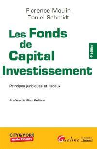 Les fonds de capital investissement : principes juridiques et fiscaux