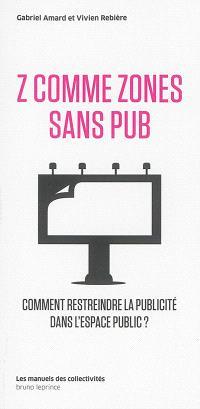 Z comme zones sans pub : comment restreindre la publicité dans l'espace public