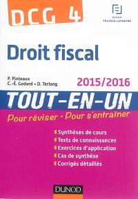 Droit fiscal, DCG 4 : tout-en-un : 2015-2016