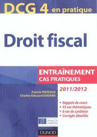 DCG 4, droit fiscal : entraînement, cas pratiques