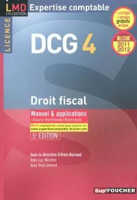 DCG 4, droit fiscal : manuel & applications