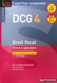 Droit fiscal DCG 4, 2013-2014 : manuel & applications