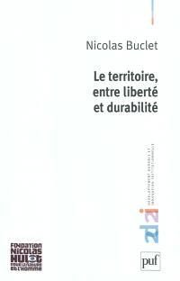 Le territoire, entre liberté et durabilité