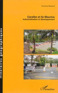 Caraïbe et île Maurice : industrialisation et développement