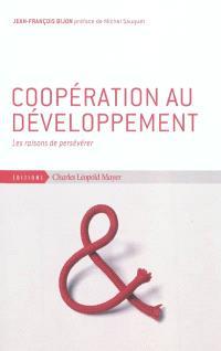 Coopération au développement : les raisons de persévérer