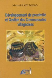 Développement de proximité et gestion des communautés villageoises