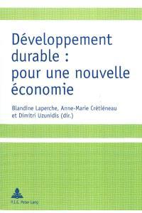 Développement durable : pour une nouvelle économie