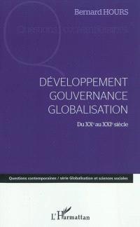 Développement, gouvernance, globalisation : du XXe au XXIe siècle