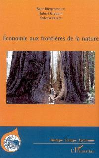Economie aux frontières de la nature