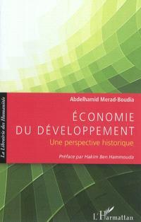 Economie du développement : une perspective historique