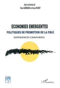 Economies émergentes et politiques de promotion de la PME : expériences comparées