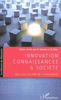 Innovation, connaissances & société : vers une société de l'innovation