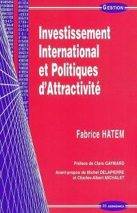 Investissement international et politiques d'attractivité